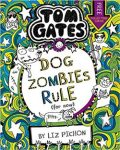 Tom Gates 11: DogZombies Rule (For now...) - Liz Pichon