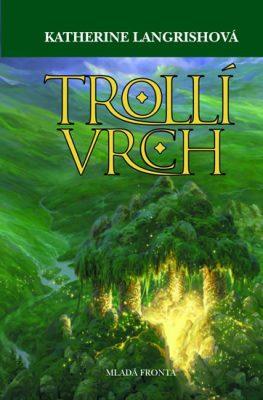 Trollí vrch - Langrishová Katherine
