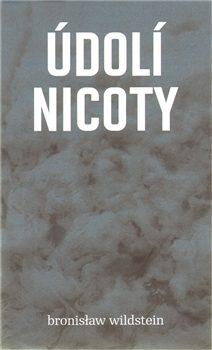 Údolí Nicoty - Bronisław Wildstein