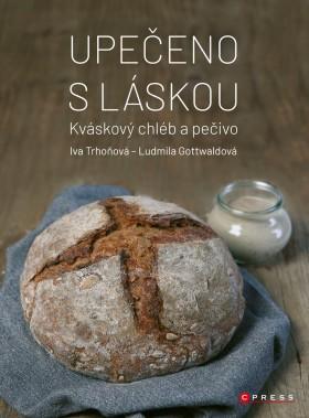 Upečeno s láskou - Iva Trhoňová, Ludmila Gottwaldová - e-kniha