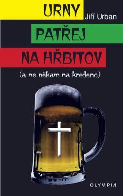Urny patřej na hřbitov - Jiří Urban