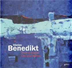 Václav Benedikt - Život a tvorba / Life and Works - Ivo Janoušek