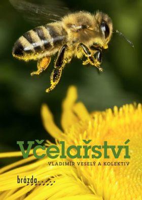 Včelařství - Tomáš Souček; Karel Veselý; Vladimír 518