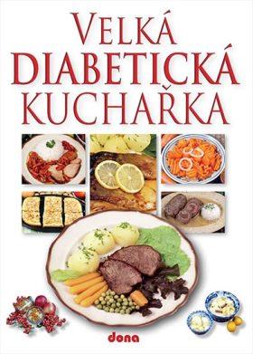 Velká diabetická kuchařka - Miroslav Kotrba