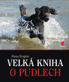 Velká kniha o pudlech - Rosa Engler - e-kniha