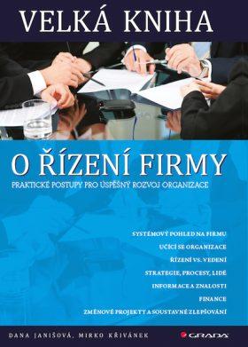 Velká kniha o řízení firmy - Mirko Křivánek, Dana Janišová - e-kniha
