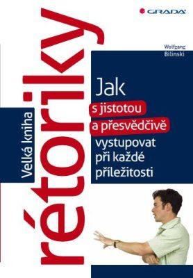 Velká kniha rétoriky - Wolfgang Bilinski - e-kniha