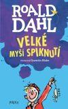 Velké myší spiknutí - Roald Dahl