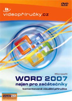 Videopříručka Word 2007 nejen pro začátečníky - DVD - Kolektiv autorů