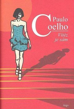 Vítěz je sám - Paulo Coelho