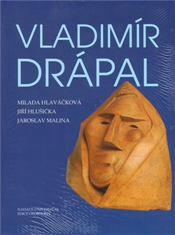 Vladimír Drápal - Jiří Hlušička, Jaroslav Malina, Milada Hlaváčková