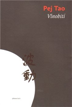 Vlnobití - Tao Pej