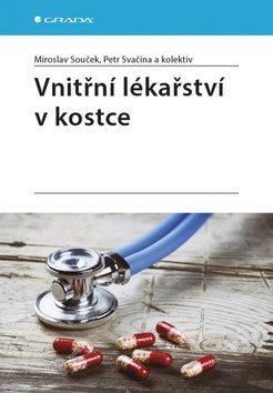 Vnitřní lékařství v kostce - kolektiv autorů, Souček Miroslav, Svačina Petr