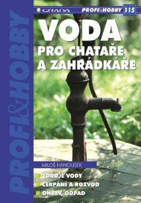 Voda pro chataře a zahrádkáře - Miloš Hanousek - e-kniha
