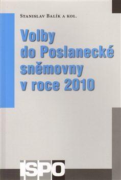 Volby do Poslanecké sněmovny v roce 2010 - Stanislav Balík