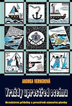 Vraždy uprostřed oceánu - Andrea Vernerová, Leo Vaniš