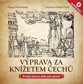 Výprava za knížetem Čechů - David Bimka