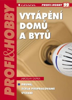 Vytápění domů a bytů - Jaroslav Dufka - e-kniha