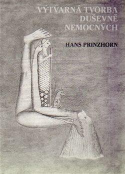 Výtvarná tvorba duševně nemocných - Hans Prinzhorn