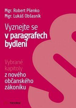 Vyznejte se v paragrafech bydlení - Robert Pšenko - e-kniha