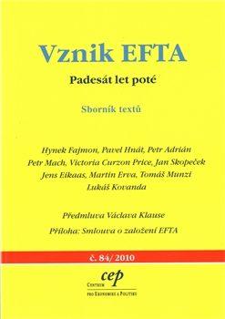 Vznik EFTA - Petr Mach, Hynek Fajmon, Pavel Hnát, Petr Adrián, Victoria Curzon