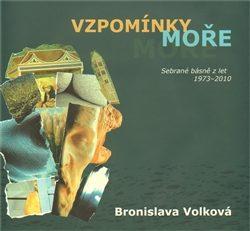 Vzpomínky moře - Bronislava Volková