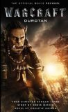 Warcraft: Durotan: The Official Movie Prequel - Christie Golden