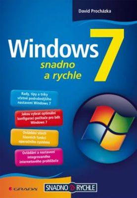 Windows 7 - snadno a rychle - David Procházka