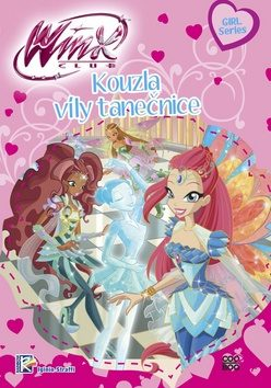 Winx Girl Series - Kouzla víly tanečnice (1) - Iginio Straffi