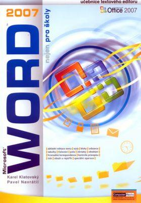 Word 2007 nejen pro školy - Pavel Navrátil