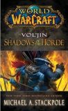 World of Warcraft: Vol´jin: Shadows of the Horde - Christie Golden