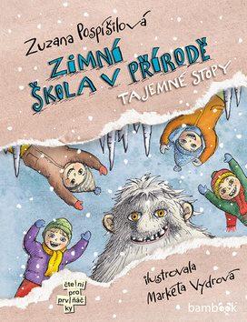 Zimní škola v přírodě - Tajemné stopy - Zuzana Pospíšilová, Markéta Vydrová