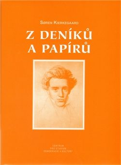 Z deníků a Papírů - Søren Kierkegaard