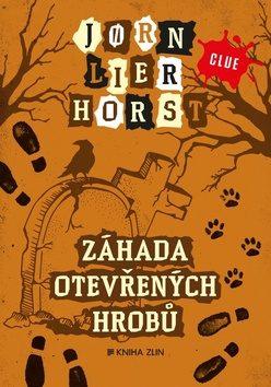 Záhada otevřených hrobů - Jørn Lier Horst