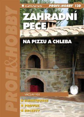 Zahradní pece na pizzu a chleba - Václav Vlk - e-kniha
