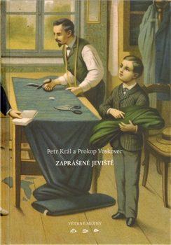 Zaprášené jeviště - Petr Král, Prokop Voskovec