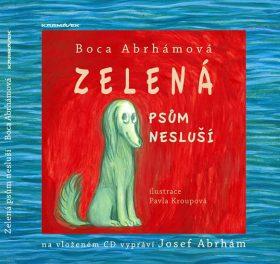 Zelená psům nesluší + CD - Abrhámová Boca