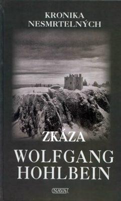 Zkáza - Wolfgang Hohlbein