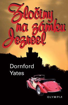 Zločiny na zámku Jezreel - Yates Dornford