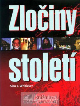Zločiny století - Alan J. Whiticker