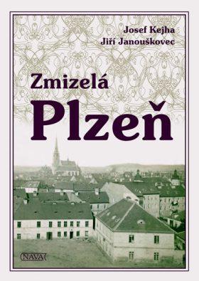 Zmizelá Plzeň - Kejha Josef