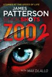 Zoo 2 : Bookshots - James Patterson