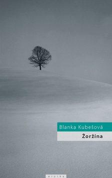 Žoržína - Blanka Kubešová
