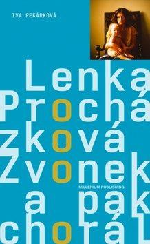 Zvonek a pak chorál - Lenka Procházková, Iva Pekárková